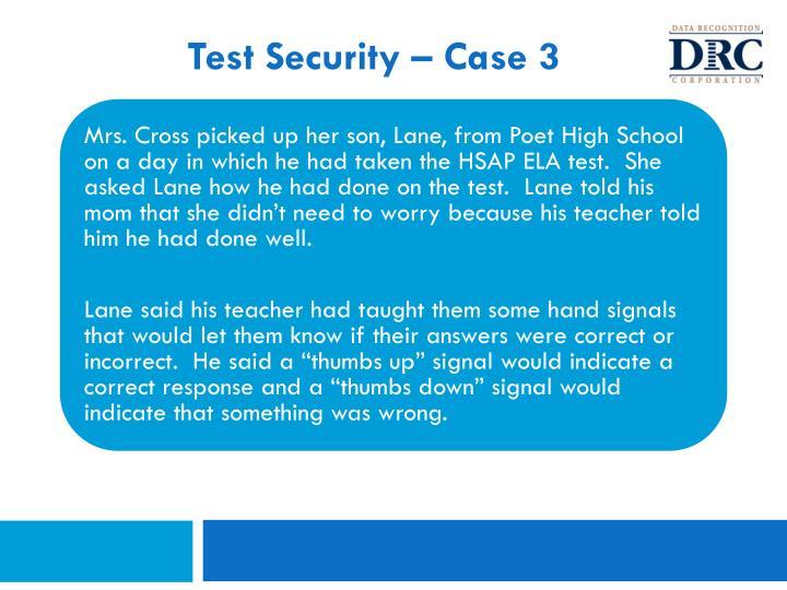 Test Security – Case 3