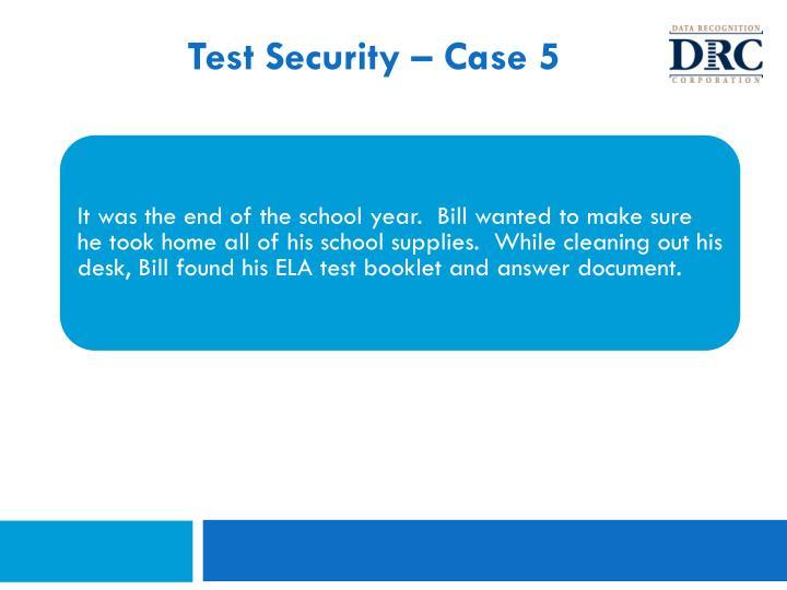 Test Security – Case 5