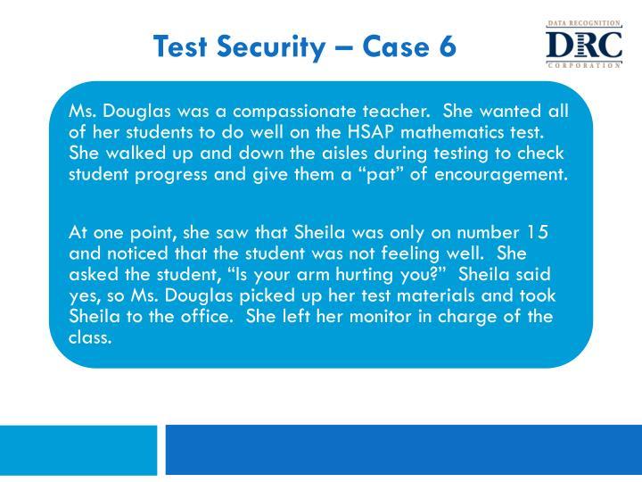Test Security – Case 6