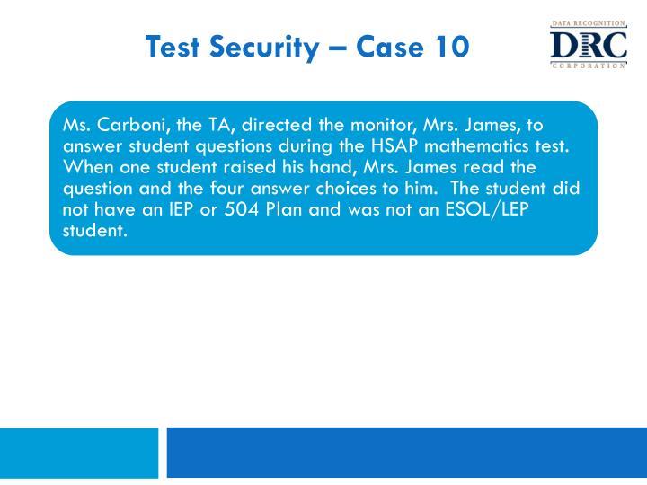 Test Security – Case 10