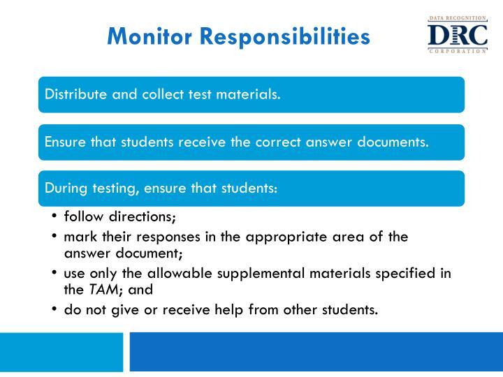 Monitor Responsibilities