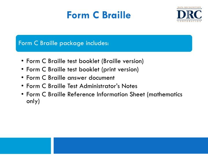 Form C Braille