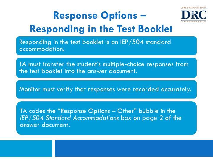 Response Options –