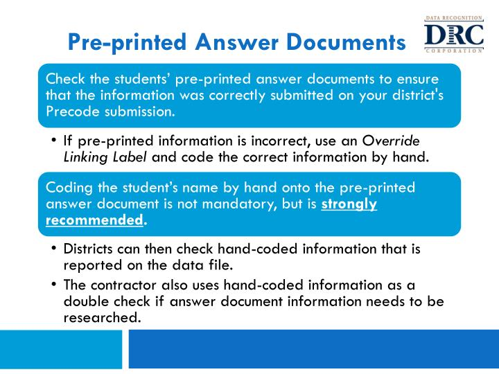 Pre-printed Answer Documents
