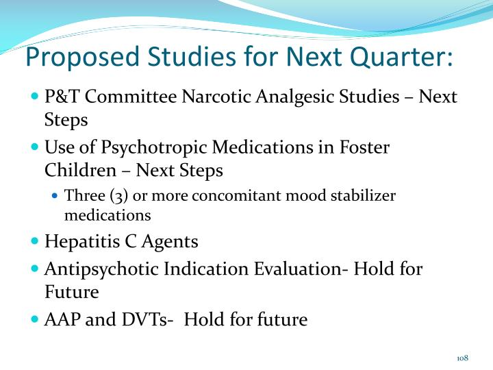 Proposed Studies for Next Quarter: