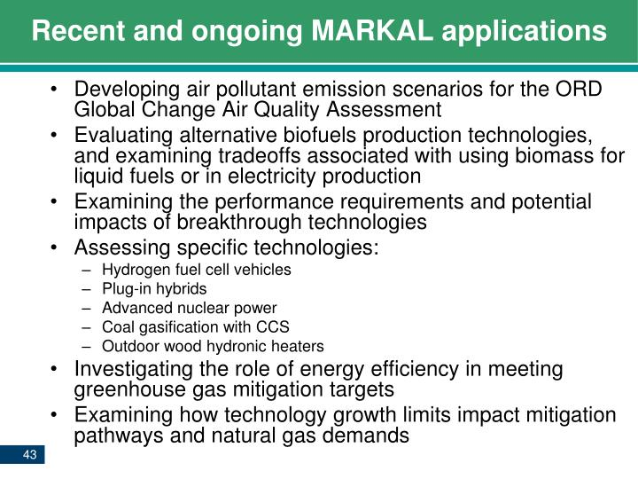 Recent and ongoing MARKAL applications