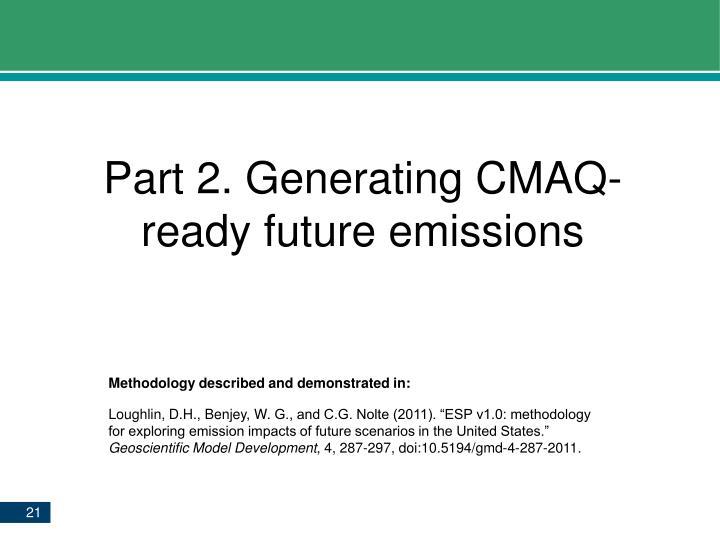 Part 2. Generating CMAQ-ready future emissions
