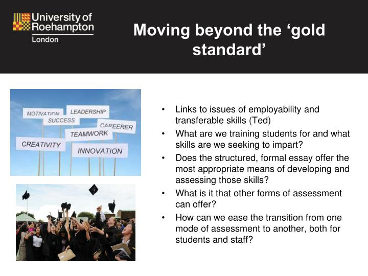 Moving beyond the 'gold standard'