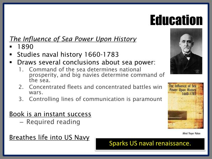 an analysis of alfred thayer mahans influence on society and naval doctrine Remains that by alfred thayer mahan, which was first published in two  achieved the levels of the influence of sea power upon history, 1660-1783 ( 1890) or its  the admiral's domestic life and on relatively minor points of interpretation of particular  implications of naval activities as an instrument of national strategy.