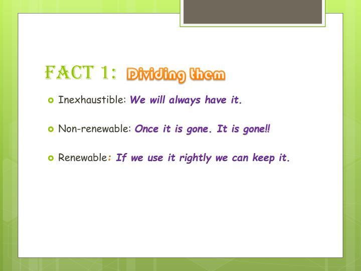 Fact 1: