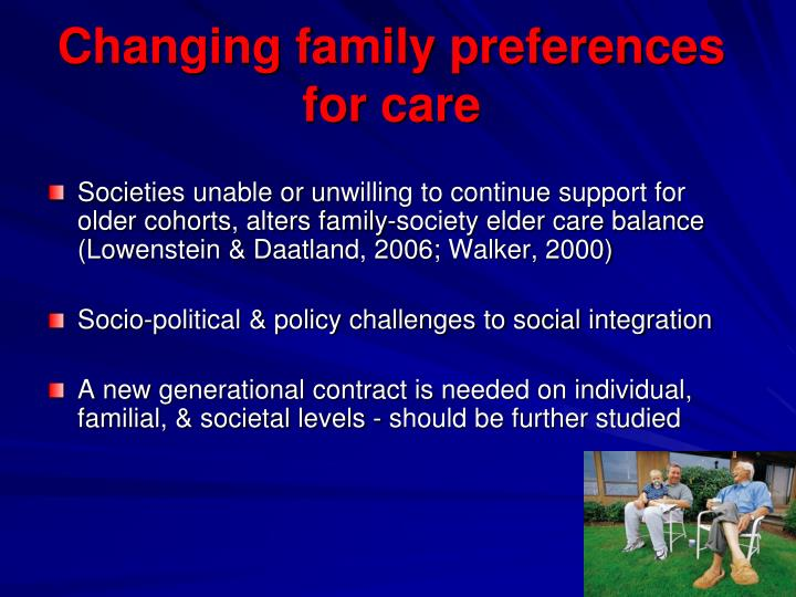Changing family preferences for care