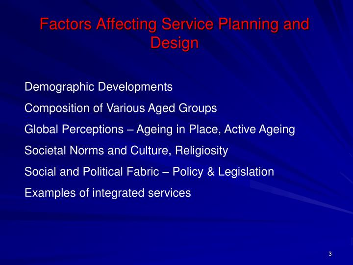 Factors affecting service planning and design