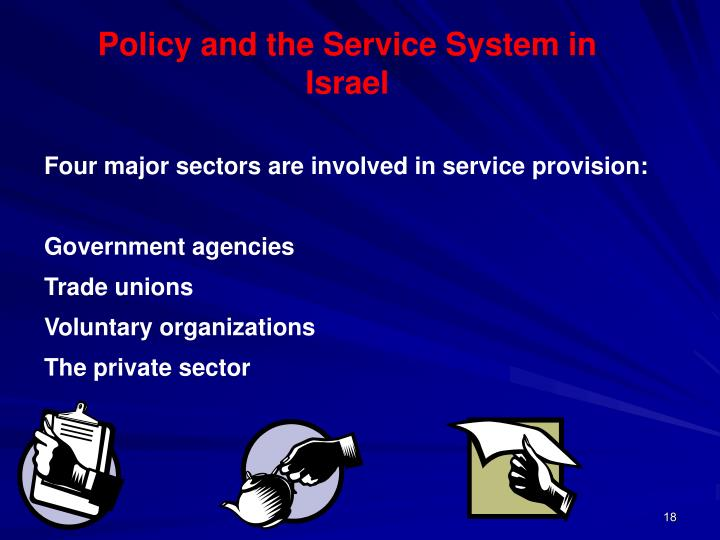 Policy and the Service