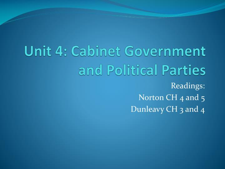 Unit 4 cabinet government and political parties