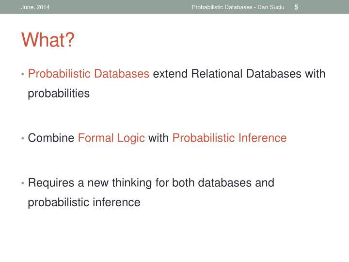 Probabilistic Databases - Dan Suciu