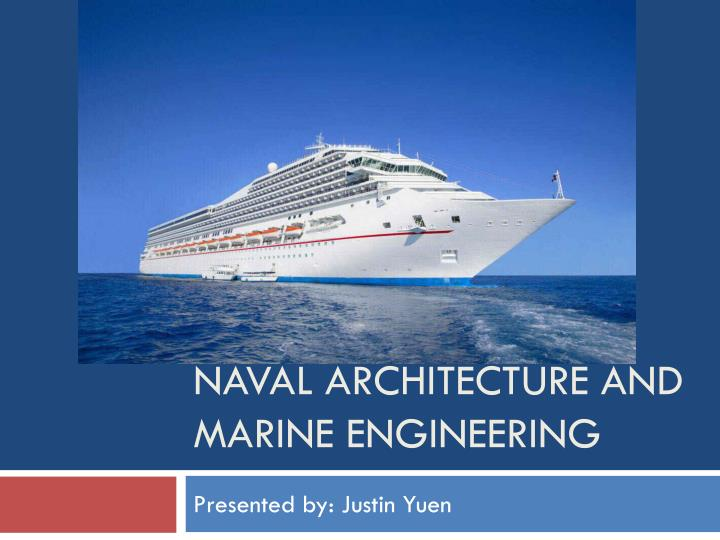 Naval Architectural Engineering : Ppt naval architecture and marine engineering powerpoint