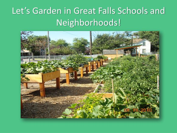 Let's Garden in Great Falls Schools and Neighborhoods!