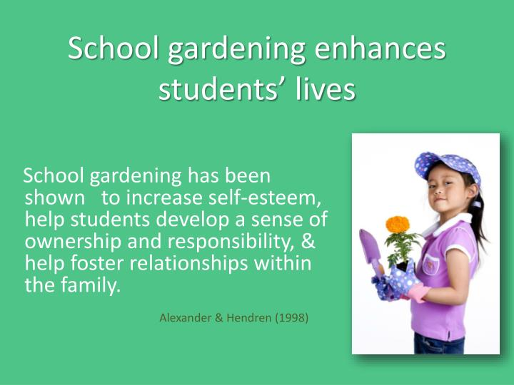 School gardening enhances students' lives