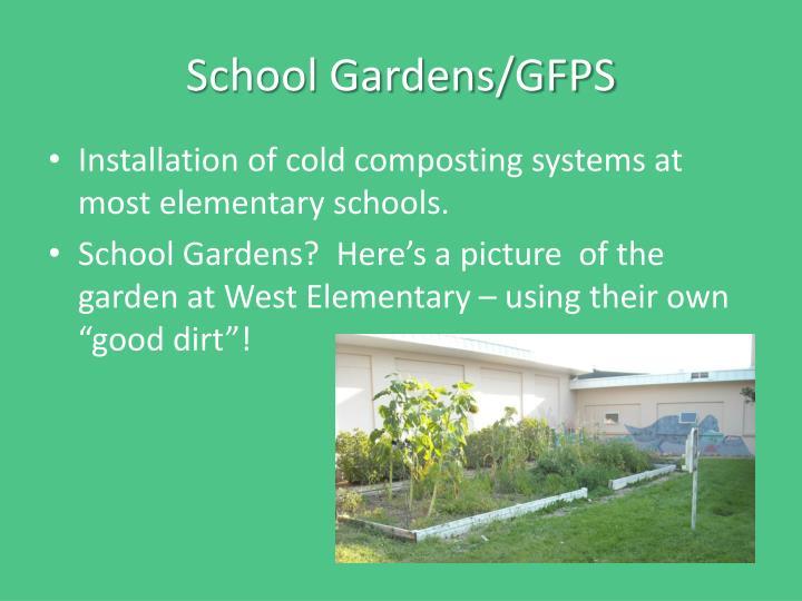 School Gardens/GFPS