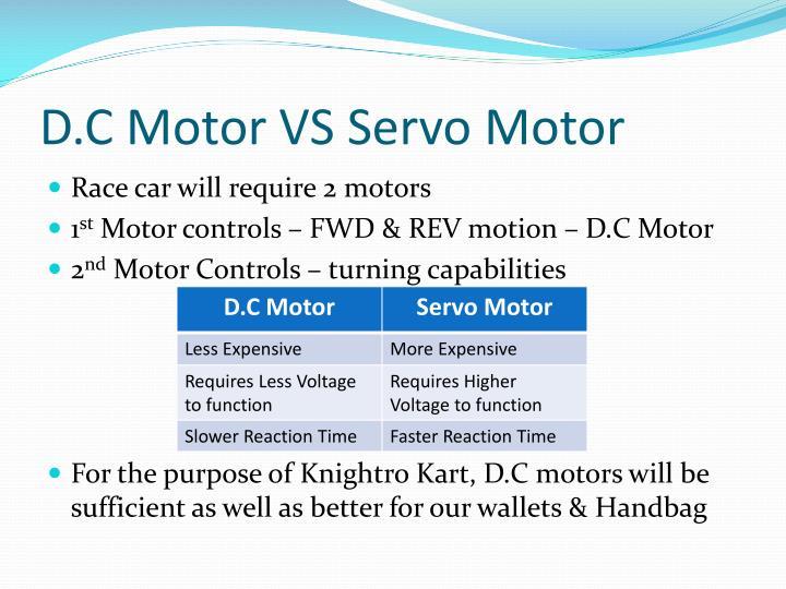 D.C Motor VS Servo Motor