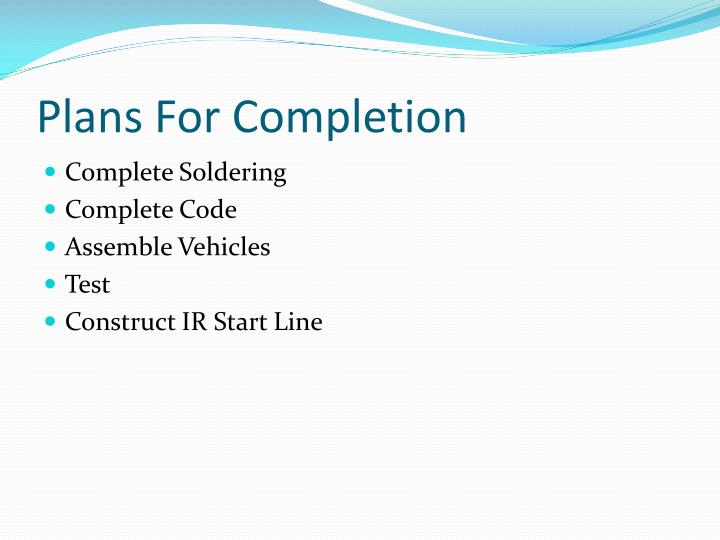 Plans For Completion