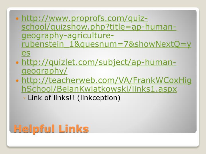http://www.proprofs.com/quiz-school/quizshow.php?title=ap-human-geography-agriculture-rubenstein_1&quesnum=7&showNextQ=yes