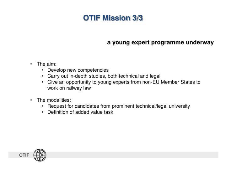 OTIF Mission 3/3