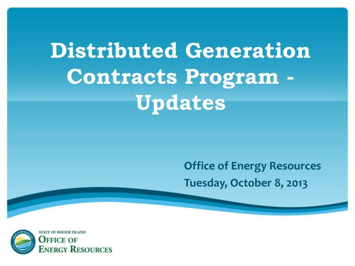 distributed generation contracts program updates