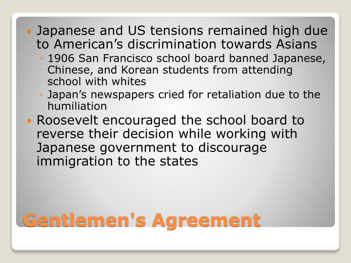 Japanese and US tensions remained high due to American's discrimination towards Asians