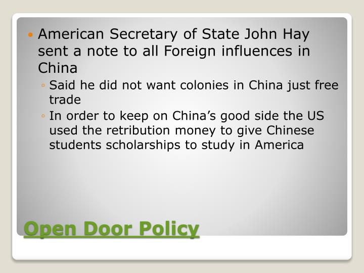 American Secretary of State John Hay sent a note to all Foreign influences in China