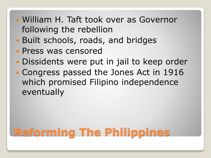 William H. Taft took over as Governor following the rebellion