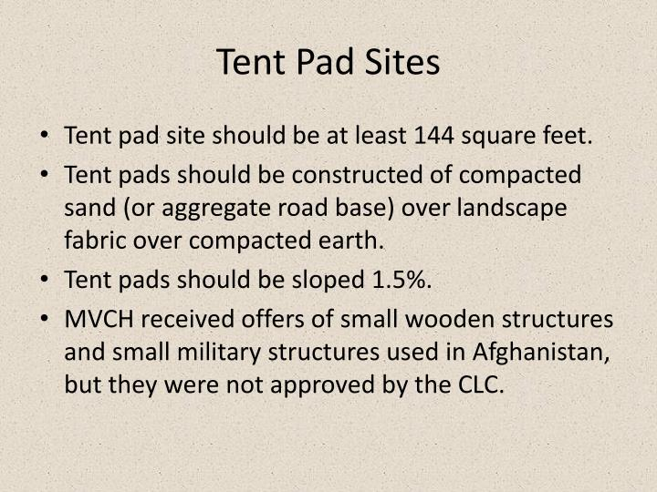 Tent Pad Sites