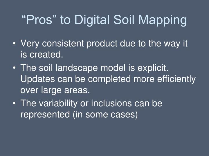 """Pros"" to Digital Soil Mapping"