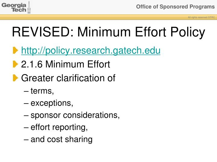 REVISED: Minimum Effort Policy