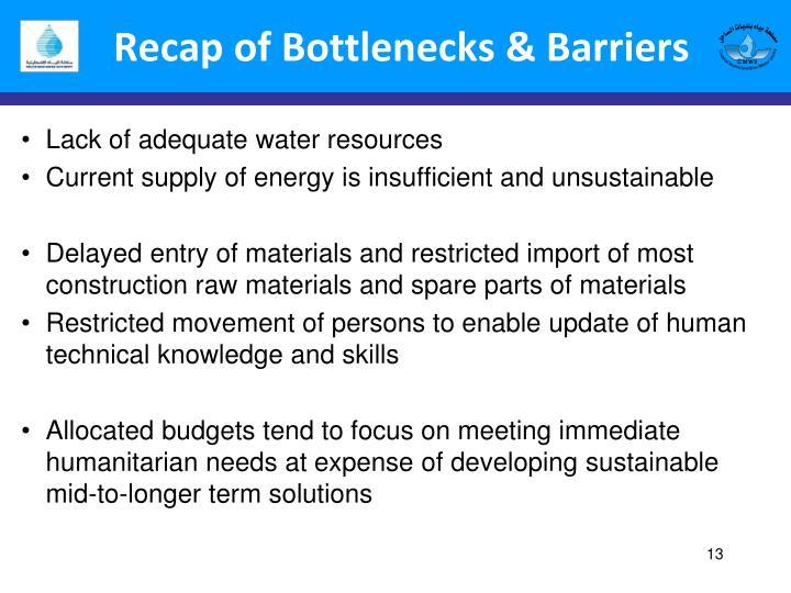 Recap of Bottlenecks & Barriers