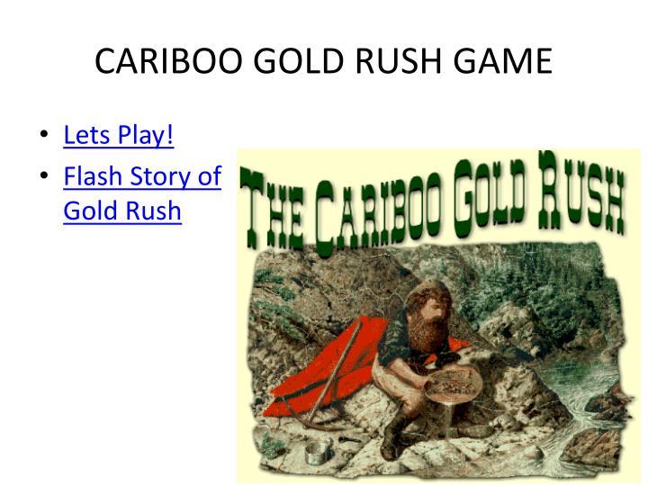 cariboo gold rush essay