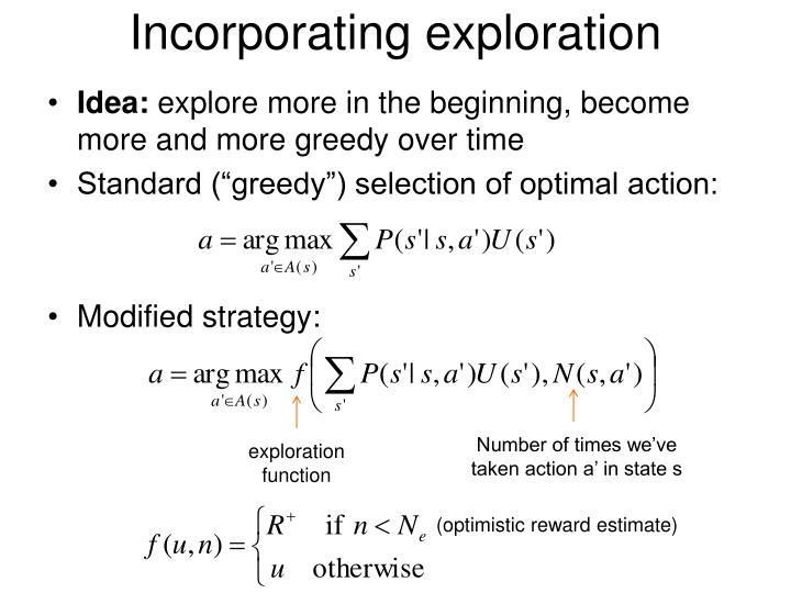 Incorporating exploration