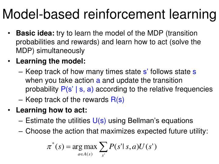 Model-based reinforcement learning