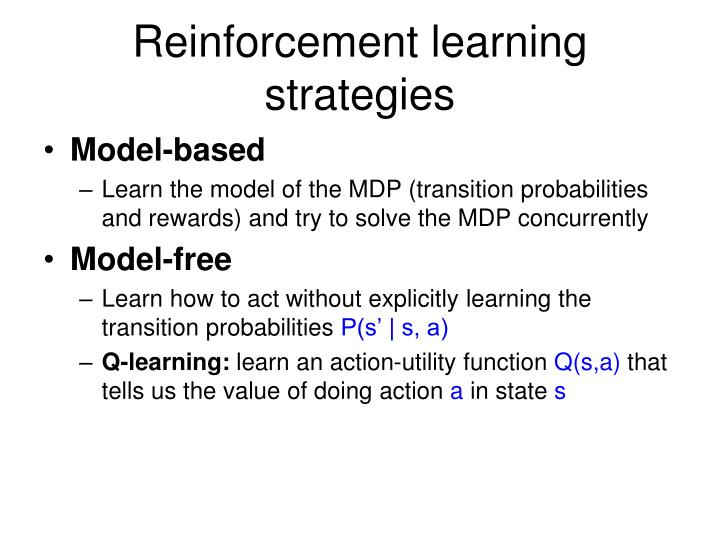 Reinforcement learning strategies