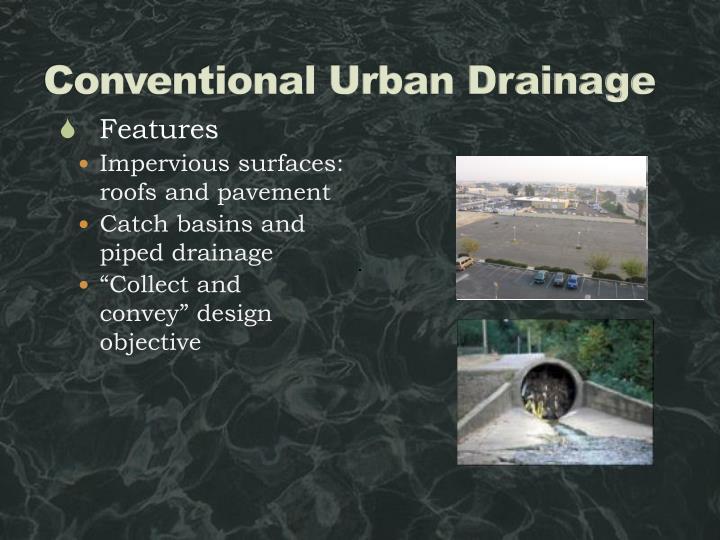 Conventional Urban Drainage