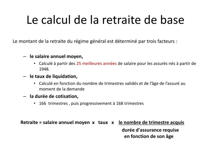 Le calcul de la retraite de base