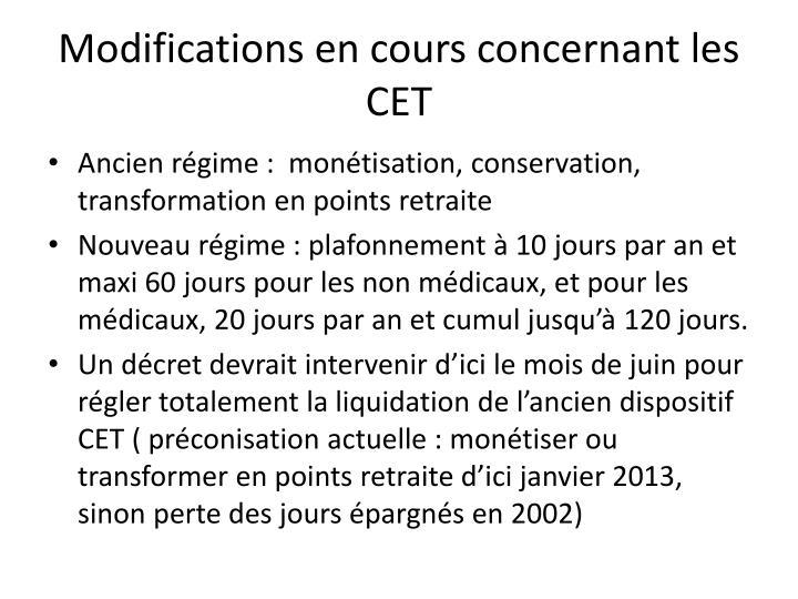 Modifications en cours concernant les CET