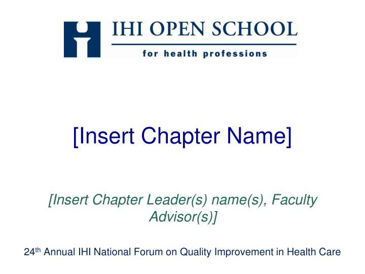 [Insert Chapter Name]