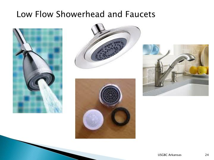 Low Flow Showerhead and Faucets