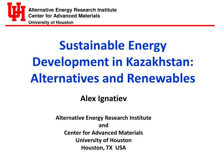 Sustainable Energy Development in Kazakhstan:  Alternatives and