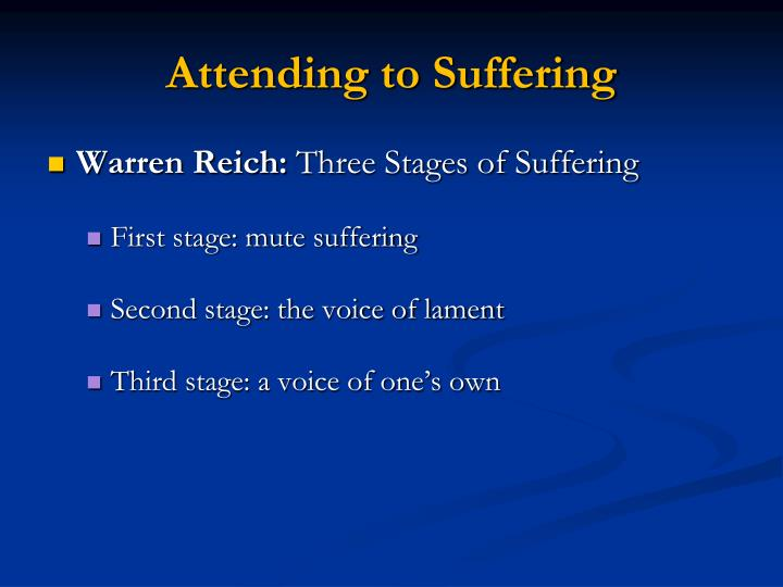 Attending to Suffering