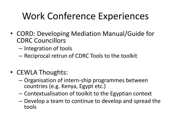 Work conference experiences