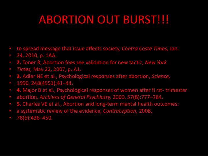 ABORTION OUT BURST!!!