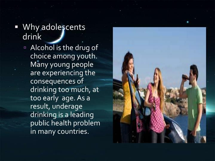 Why adolescents drink