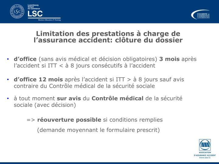 Limitation des prestations à charge de l'assurance accident: clôture du dossier